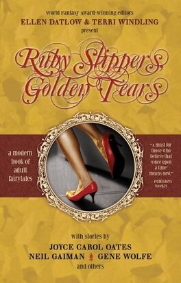 Couverture du livre : The Snow White, Blood Red Anthology Series, Tome 3 : Ruby Slippers, Golden Tears