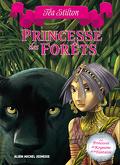Princesses du royaume de la Fantaisie, Tome 4: Princesse des Forêts