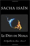 La prophétie des âmes, tome 1 : Le défi de Nuala