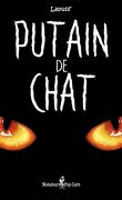 Putain de chat, Tome 1