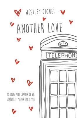 Couverture du livre : Another Love, Tome 1 : Another Love