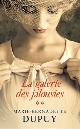 Couverture du livre : La galerie des jalousies tome 2
