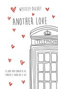 Another Love, Tome 1 : Another Love