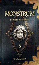 Monstrum, Tome 5 : La boîte de Pandore