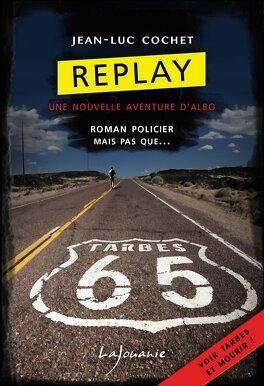 Couverture du livre : Replay