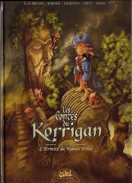 Couverture du livre : Les Contes du Korrigan, Tome 10 : L'Ermite de Haute Folie