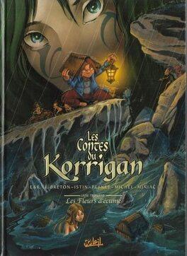 Couverture du livre : Les Contes du Korrigan, Tome 3 : Les fleurs d'écume