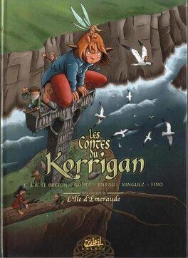 Couverture du livre : Les Contes du Korrigan, Tome 5 : L'Ile d'émeraude