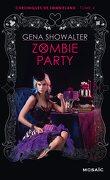 Chroniques de Zombieland, Tome 4 : Zombie Party
