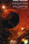 couverture Le Cycle de Fondation, tome 4 : Fondation foudroyée