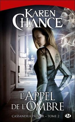 Couverture du livre : Cassandra Palmer, Tome 2 : L'Appel de l'Ombre