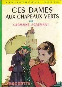 Couverture du livre : Ces dames aux chapeaux verts