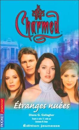 Couverture du livre : Charmed, Tome 18 : Etranges Nuées