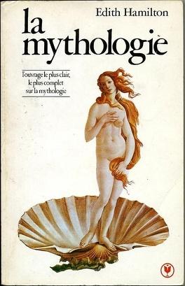Couverture du livre : La mythologie : ses dieux, ses héros, ses légendes