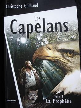 Couverture du livre : Les Capélans, tome 1 : La prophétie