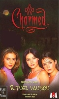 Charmed, tome 5 : Rituel Vaudou