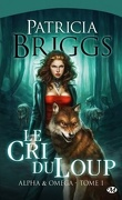 Alpha & Omega, Tome 1 : Le Cri du Loup