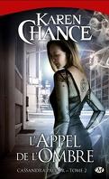 Cassandra Palmer, Tome 2 : L'Appel de l'Ombre