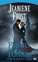 Chasseuse de la nuit, Tome 3 : Froid comme une tombe