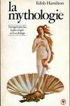 couverture La mythologie : ses dieux, ses héros, ses légendes