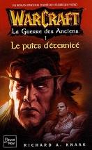Warcraft : La Guerre des Anciens, Tome 1 : Le Puits d'éternité