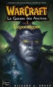 Warcraft : La Guerre des Anciens, Tome 3 : L'Apocalypse