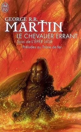 Couverture du livre : Préludes au Trône de Fer : Le Chevalier errant, suivi de L'Épée lige