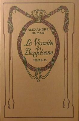Couverture du livre : Le Vicomte de Bragelonne, tome 5