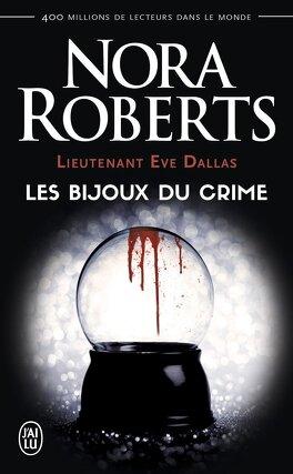Couverture du livre : Lieutenant Eve Dallas, Tome 7 : Les Bijoux du crime