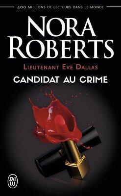 Couverture de Lieutenant Eve Dallas, Tome 9 : Candidat au crime