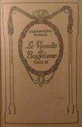 Le vicomte de Bragelonne, tome 4