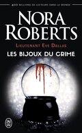 Lieutenant Eve Dallas, Tome 7 : Les Bijoux du crime