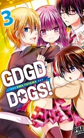 GDGD - DOGS, Tome 3
