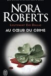 couverture Lieutenant Eve Dallas, Tome 6 : Au cœur du crime