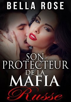 Volkov Parrain De La Mafia Tome 7 Son Protecteur De La Mafia Livre De Leona Lee