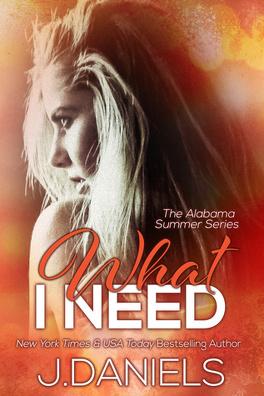 Couverture du livre : Alabama Summer, Tome 4 : What I Need