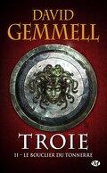 Troie, Tome 2 : Le Bouclier du tonnerre