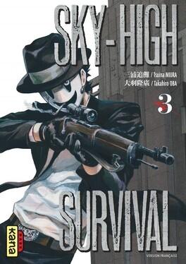 Couverture du livre : Sky-high survival, Tome 3
