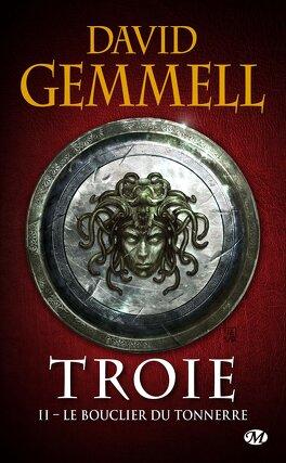 Couverture du livre : Troie, Tome 2 : Le Bouclier du tonnerre