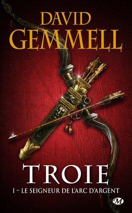Couverture du livre : Troie, Tome 1 : Le Seigneur de l'arc d'argent
