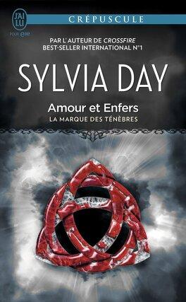 Couverture du livre : La marque des ténèbres, Tome 3 : Amour et Enfers