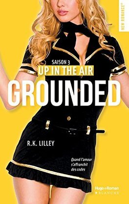 Couverture du livre : Up in the air, Tome 3 : Grounded