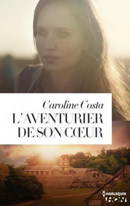 Couverture du livre : L'aventurier de son cœur