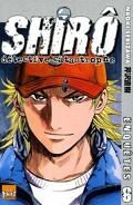 Shiro : Détective Catastrophe, Tome 6