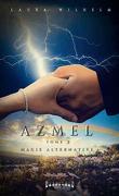 Azmel, Tome 2 : Magie alternative