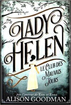 Couverture de Lady Helen, Tome 1 : Le Club des mauvais jours