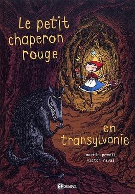 Couverture du livre : Le Petit Chaperon Rouge en Transylvanie