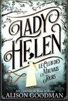 Lady Helen, Tome 1 : Le Club des mauvais jours