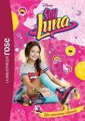 Soy Luna, Tome 1 : Un nouveau départ