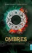 Ombres, Tome 3 : Le cercle de la sorcière